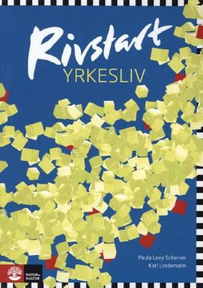 Rivstart Yrkesliv B1-B2. Textbok + Audio-CD